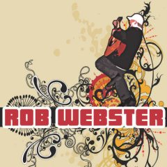 Rob Webster's One Man Band – Three Springs – Thursday July 19th