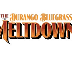 Durango Bluegrass Meltdown 2019