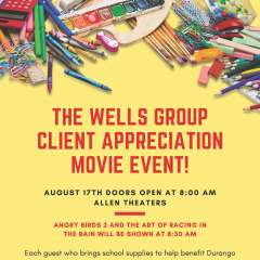 The Wells Group Client Appreciation Event—Saturday!