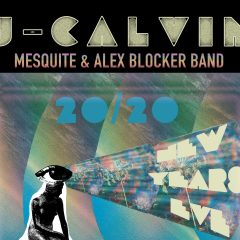 J-Calvin with special Guest Mesquite & Alex Blocker Band