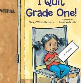 I Quit Grade One!