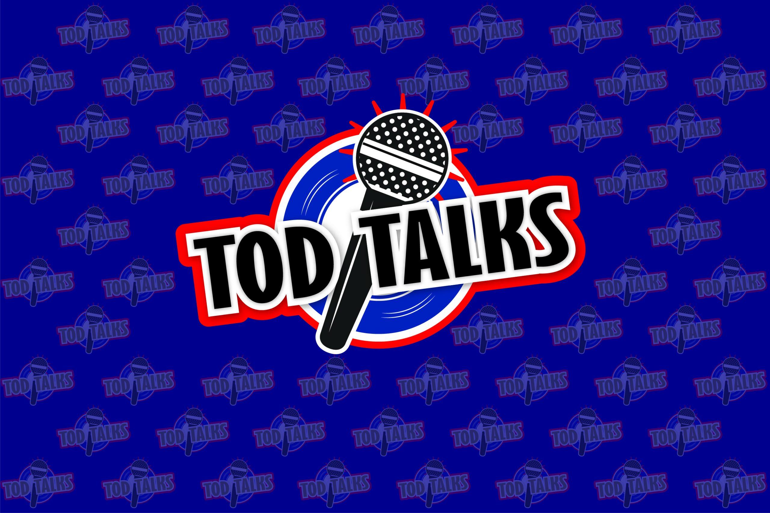 TOD TALKS