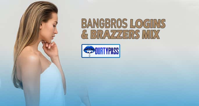 Bangbros Logins Access Free Premium Porn Barzzers Accounts