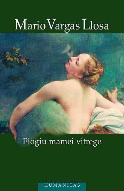 Elogiul mamei vitrege - Mario Vargas Llosa