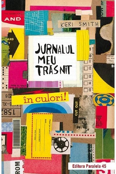 Jurnalul meu trasnit in culori! Ed.2 - Keri Smith