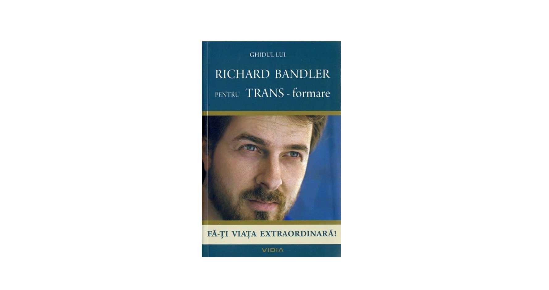 Ghidul lui Richard Bandler