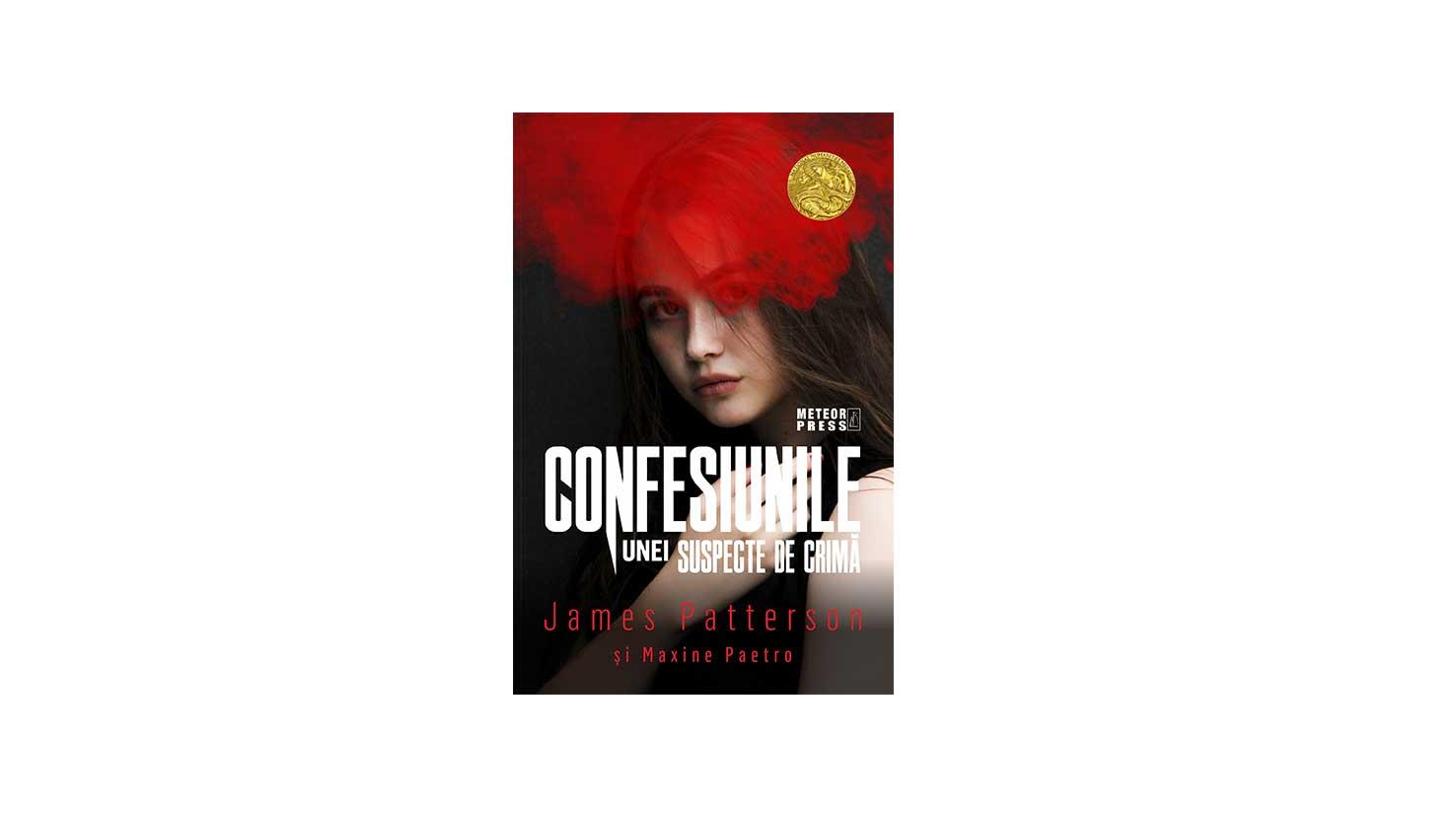 Confesiunile unei suspecte de crimă James Patterson, Maxine Paetro
