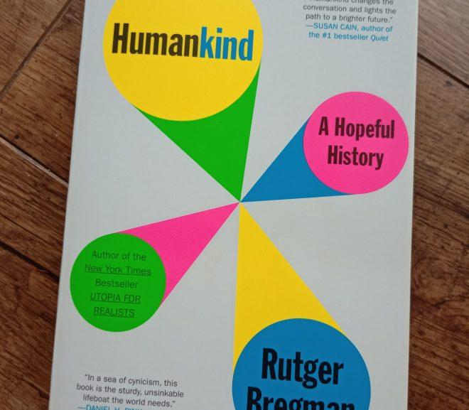 Humankind 人性本善的歷史視角