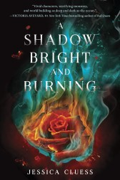 a-shadow-bright-and-burning-by-jessica-cluess