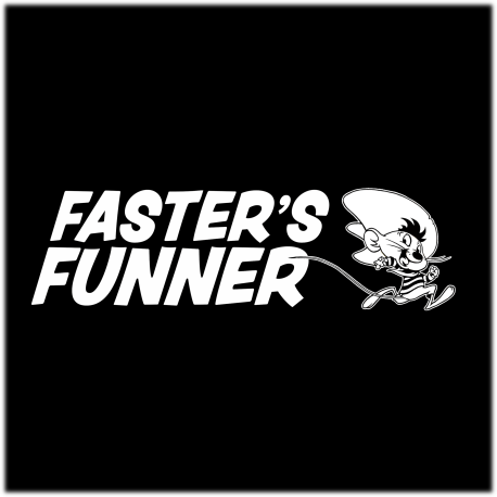 Faster's Funner Decal