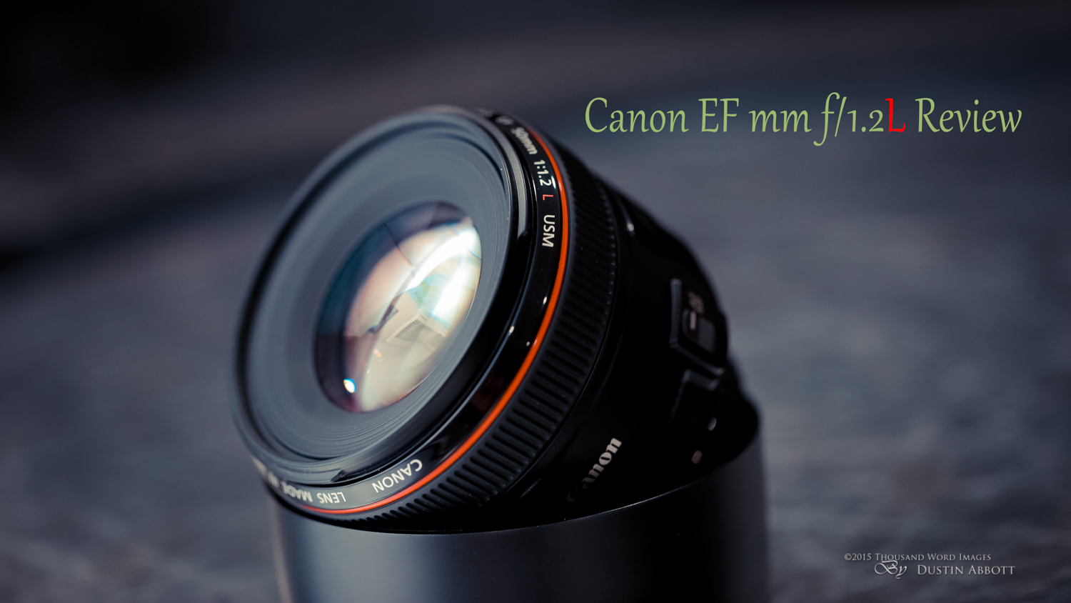 Canon EF 50mm f/1.2L USM Review