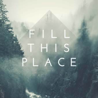 Fill This Place - Album Cover