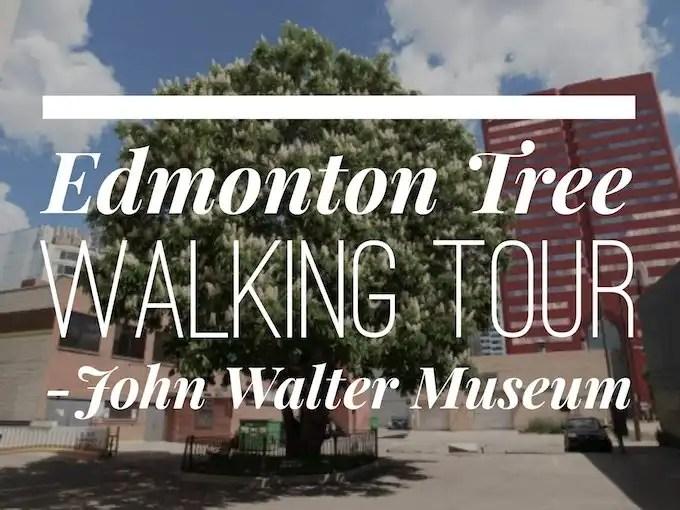 John Walter Museum Edmonton Tree Walk - Dustin Bajer