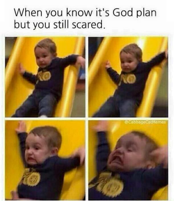 When God's plan is scary