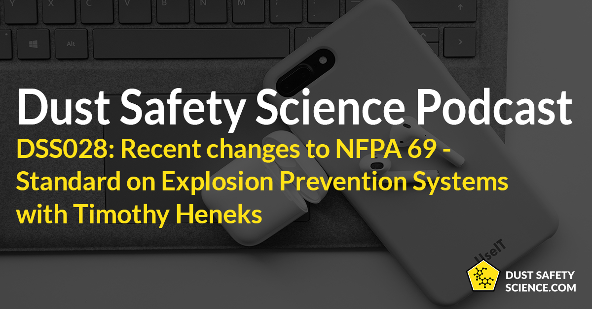 DSS028: Recent Changes To NFPA 69 Standard On Explosion