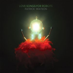 watson_Love_Songs_For_Robots