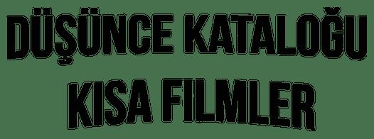 dusucne katalogu kisa filmler