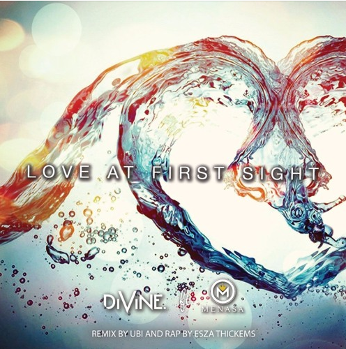 DiVine x Menasa (ft Esza Thickems)- Love At First Sight