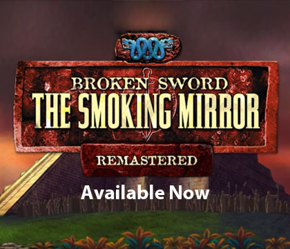 Broken Sword The Smoking Mirror – Remastered comes to Android