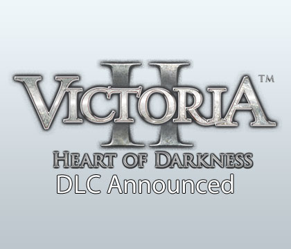 Explore the Heart of Darkness, Latest Expansion Announced for Victoria II