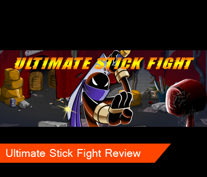 Ultimate Stick Fight Review