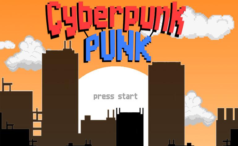 Introducing: Cyberpunk Punk