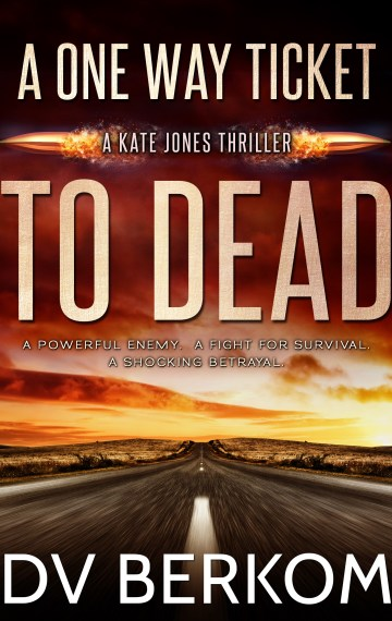 A One Way Ticket to Dead (Kate Jones #7)