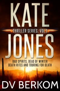 cover for Kate Jones Thriller series Vol. 1