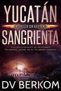 Yucatan Sangrienta book cover