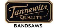 Tannewitz Quality Bandsaws