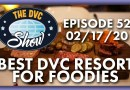 Best DVC Resort for Foodies