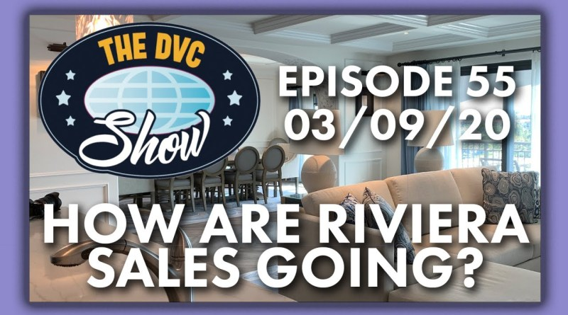 How Are Riviera Sales Going - The DVC Show
