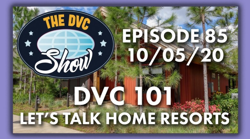 DVC 101: Home Resorts