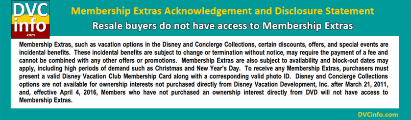 Resale buyers do not have access to Membership Extras