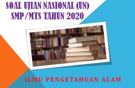 Soal HOTS Ujian Nasional UN IPA SMP/MTs Tahun 2020