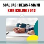 Soal UAS 1 Kelas 4 SD MI Tema 2 Kurikulum 2013 dan Kunci Jawaban