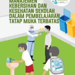 Buku Manajemen Kebersihan dan Kesehatan Sekolah dalam PTM Terbatas