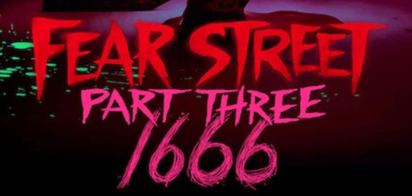 Fear Street Part 3 - 1666