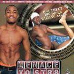 Menace To Str8 Thugz