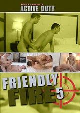 Friendly Fire 5