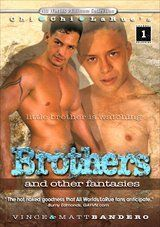 Brothers And Other Fantasies