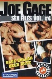 Joe Gage Sex Files 4: Blue Collar Beer Blast