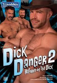 Dick Danger 2: Return Of The Dick