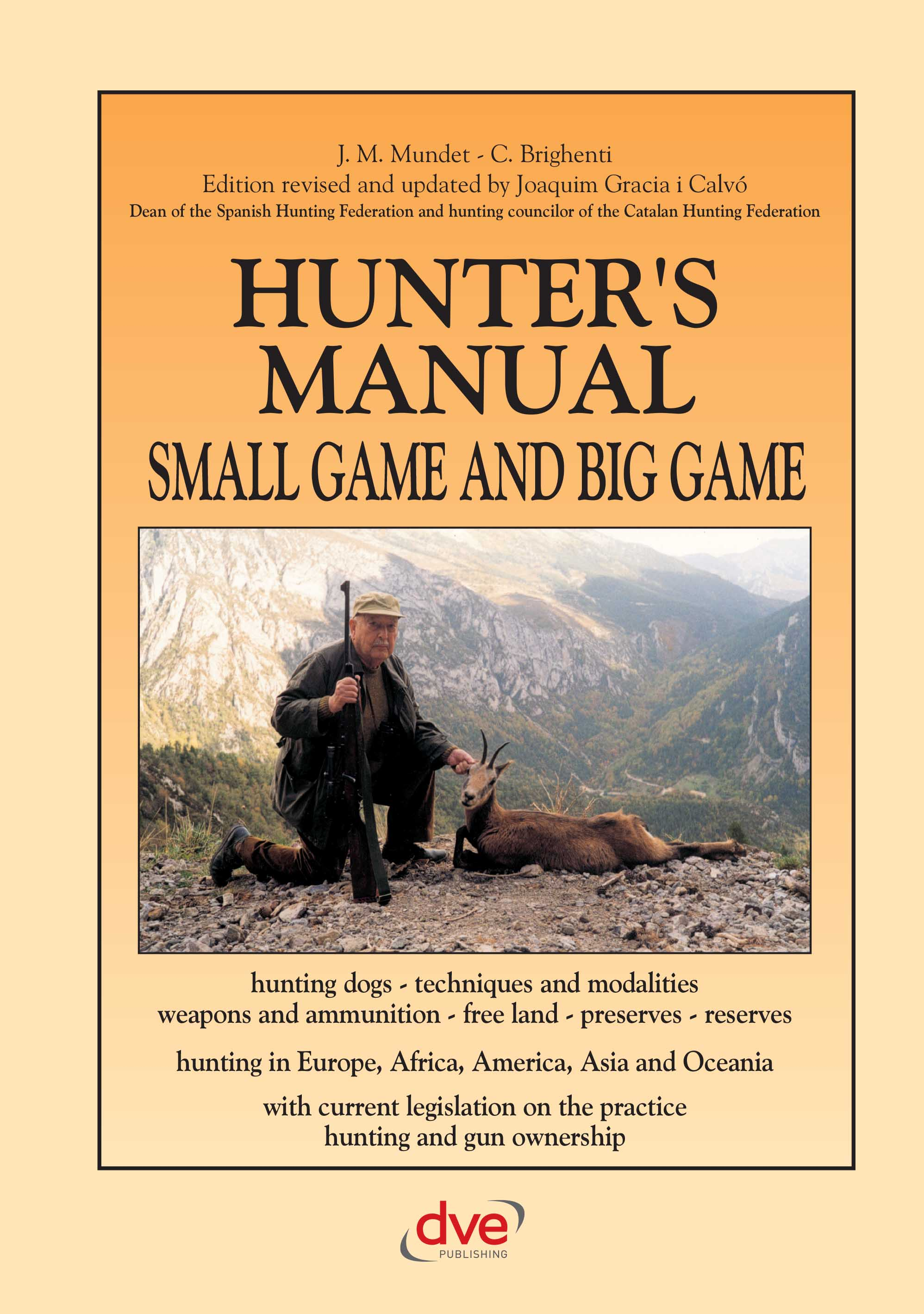Hunter's Manual Small Game and Big Game