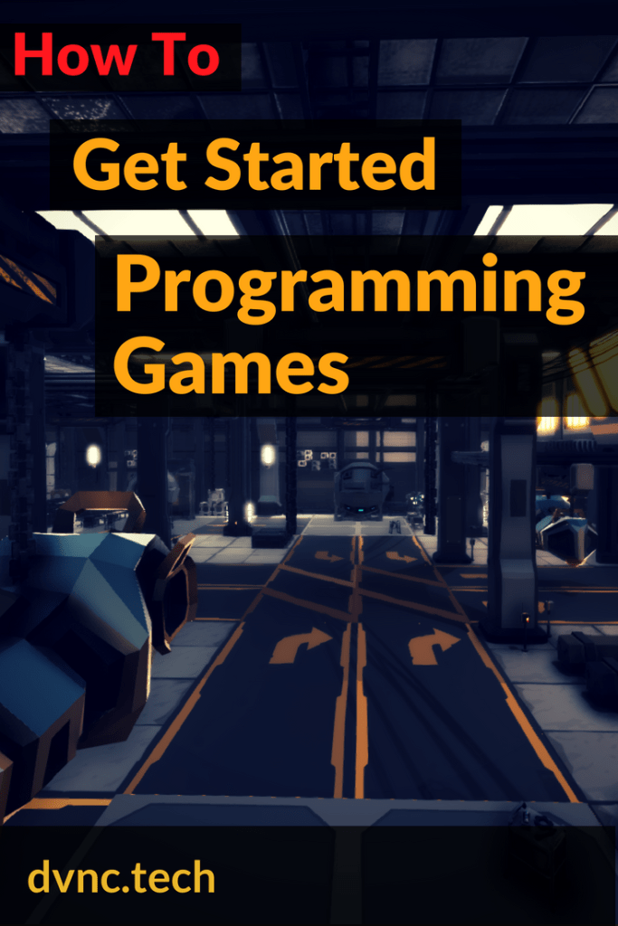 Getting Started with Game Programming