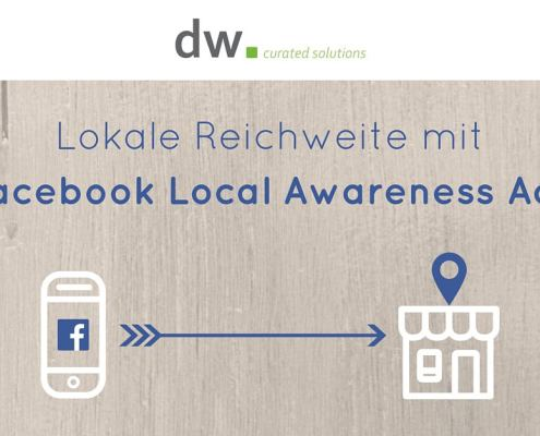 dw curated solutions Facebook Local Awareness Ads