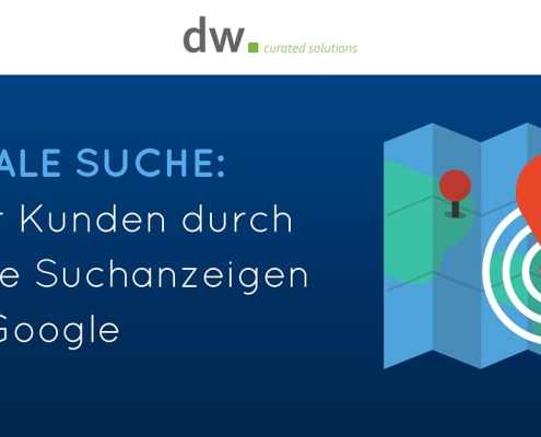dw curated solutions Lokale Google Suchanzeigen