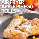 Air Fryer Apple Pie Egg Rolls Weight Watchers