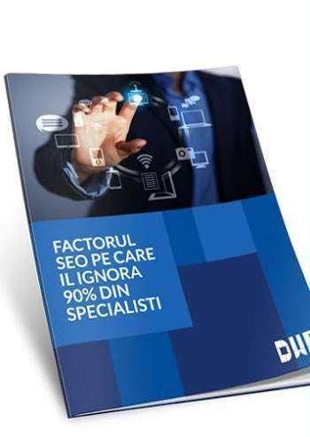 Factorul SEO pe care il ignora 90% din specialisti!