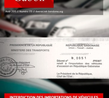Gabon Le décret N 0051 PR MT qui porte organisation de limportation des véhicules doccasion 3ans au Gabon - GABON- interdiction des importations de véhicules de plus de 3 ans : La réalité